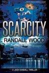 Scarcity (Jack Randall, #3)