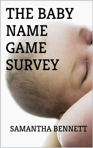 The Baby Name Game Survey