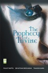 The Prophecy of Trivine by Tnahsin Garg