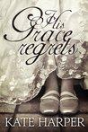 His Grace Regrets