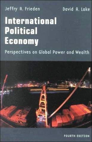 International Political Economy Perspectives on Global Power and Wealth 4th Edition