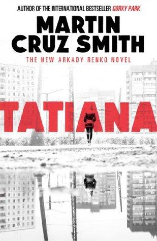 Image result for Tatiana by Martin Cruz Smith