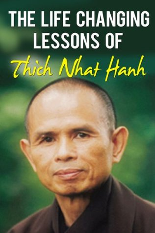 The Life Changing Lessons Of Thich Nhat Hanh