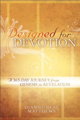 Designed for Devotion: A 365-Day Journey from Genesis to Revelation