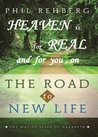 Heaven Is For Real and for You on the Road to New Life
