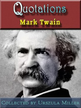 Quotations by Mark Twain