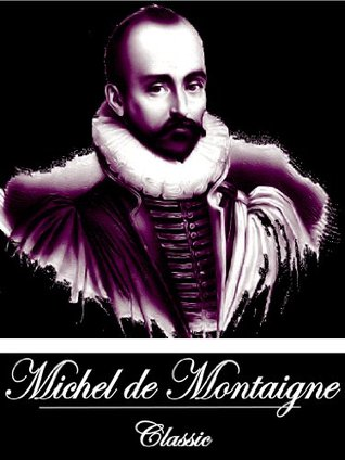 the complete essays of montaigne sparknotes