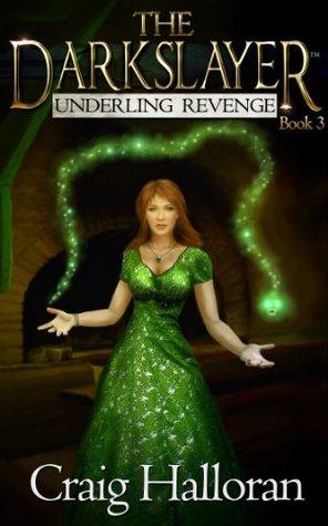 Underling Revenge (The Darkslayer, #3)
