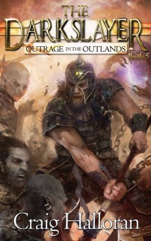 Outrage in the Outlands (The Darkslayer, #5)