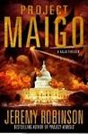 Project Maigo by Jeremy Robinson