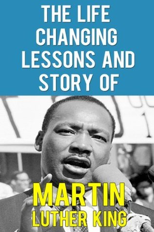 The Life Changing Lessons And Story Of Martin Luther King - The Fight For A Dream