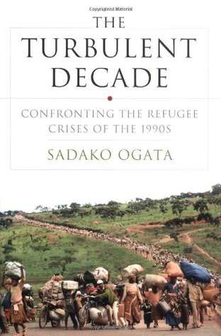 The Turbulent Decade: Confronting the Refugee Crises of the 1990s