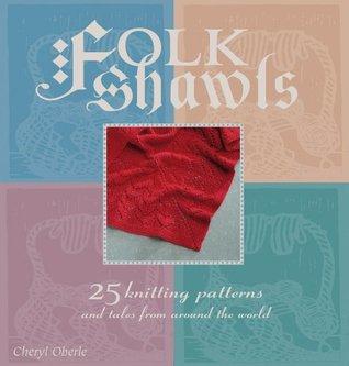 Folk Shawls by Cheryl Oberle