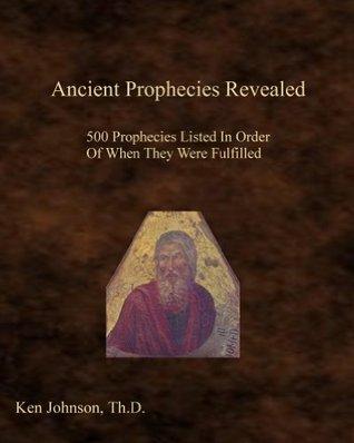 Ancient Prophecies Revealed