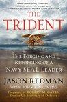 The Trident by Jason Redman