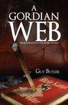 A Gordian Web (The Spider Trilogy #2)