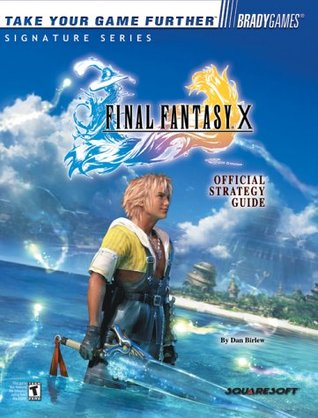 Ebook FINAL FANTASY X Official Strategy Guide by Dan Birlew TXT!