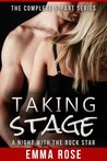Taking Stage: A Night with the Rock Star - The Complete 5-Part Series (Taking Stage, #1-5)