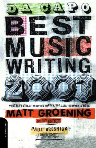 Da Capo Best Music Writing 2003