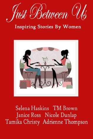 Just Between Us: Inspiring Stories By Women