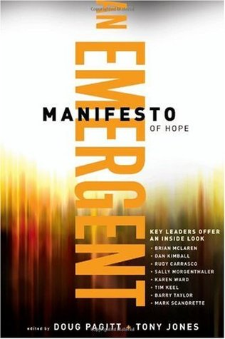 An Emergent Manifesto of Hope by Doug Pagitt
