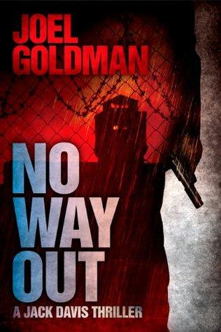 No Way Out by Joel Goldman