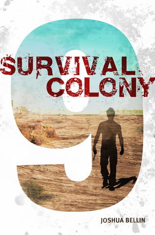 Survival Colony  Nine(Survival Colony 9 1)