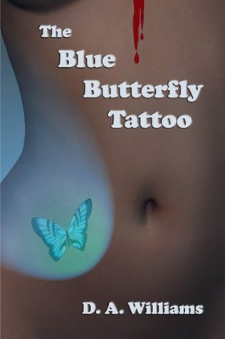 the-blue-butterfly-tattoo-a-galen-robertson-mystery-book-1