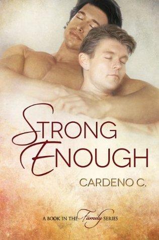 Strong Enough (Family, #2)