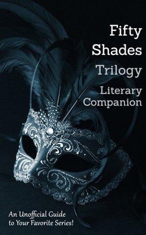 Fifty Shades Trilogy Literary Companion: 14 Complete Romance Classics