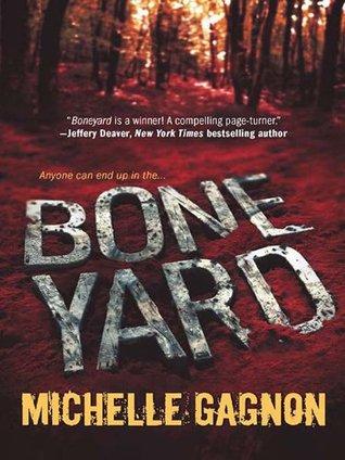 Boneyard by Michelle Gagnon