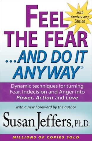 Feel the Fear and Do It Anyway® by Susan  Jeffers