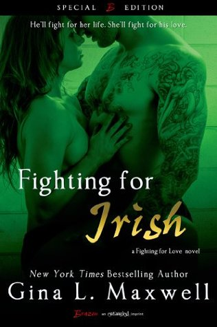 Fighting For Irish (Fighting for Love, #...