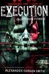 Execution by Alexander Gordon Smith