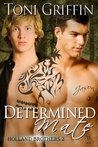 Determined Mate by Toni Griffin