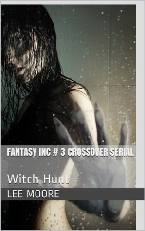 Witch Hunt (Fantasy Inc., #3)