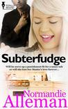 Subterfudge by Normandie Alleman