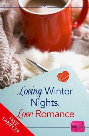 Loving winter nights, love romance by Lori  Connelly