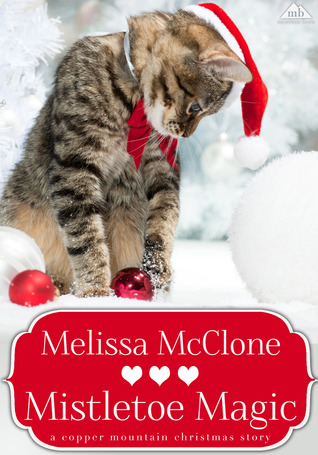Mistletoe Magic (Copper Mountain Christmas #3; Bar V5 Ranch #2)