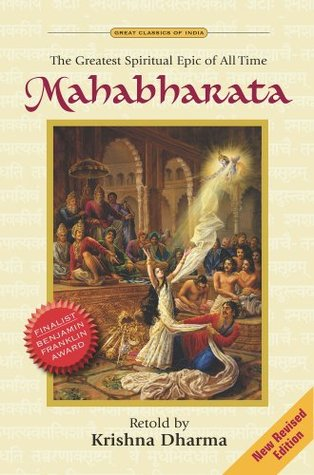 Mahabharata - The Greatest Spiritual Epic of All Time by Krishna Dharma