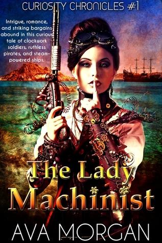 73551f081d42 The Lady Machinist (Curiosity Chronicles