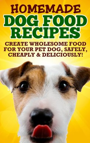 Homemade healthy dog food food recipes by mabel roark 18897942 forumfinder Image collections