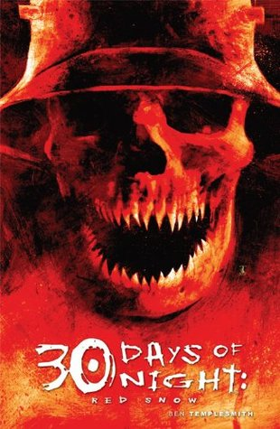 Ebook 30 Days of Night: Red Snow by Ben Templesmith DOC!