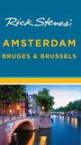 Rick Steves' Amsterdam, Bruges & Brussels by Rick Steves