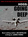 Going Deep (HOGS: First Gulf War Air Combat, #1)