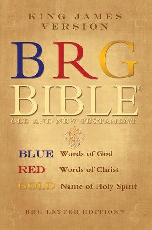 King James BRG Bible (r) Old and New Testament: Blue Red and Gold Letter (tm) KJV Bible