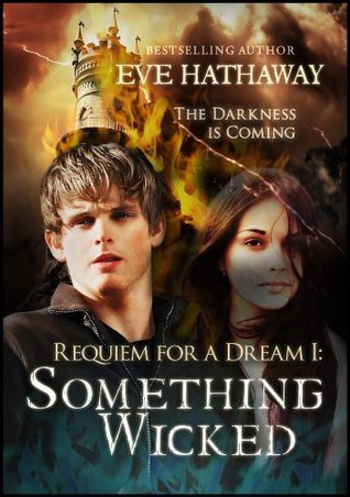 Something Wicked (Requiem For a Dream #1)