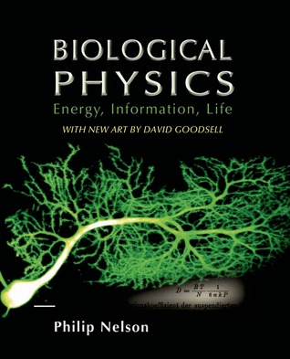 Biological Physics by Philip    Nelson