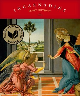 Incarnadine by Mary Szybist
