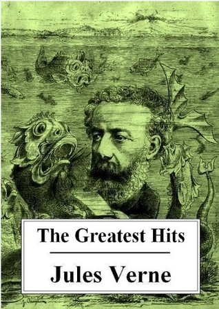 The Greatest Hits of Jules Verne (Five Books)